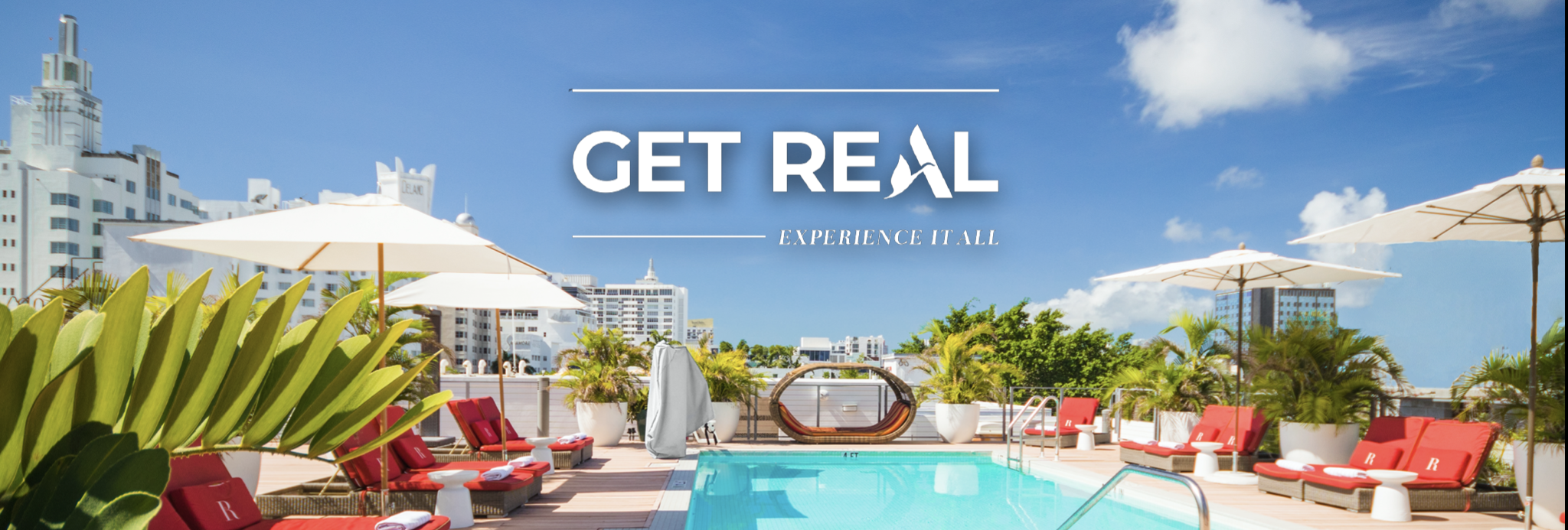 Get Real text over a rooftop pool